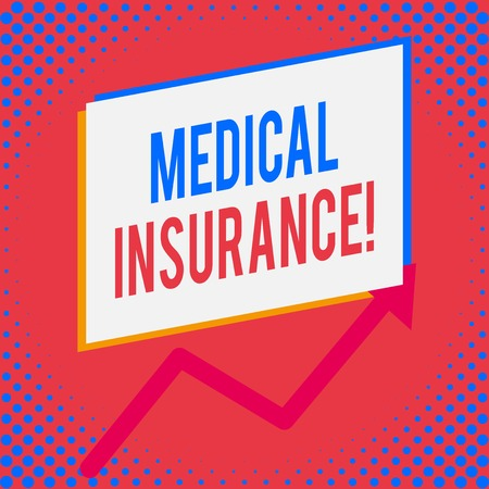 Word writing text Medical Insurance. Business photo showcasing reimburse the insured for expenses incurred from illness