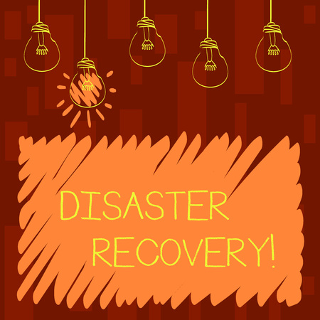 Text sign showing Disaster Recovery. Business photo showcasing helping showing affected by a serious damaging event Set of Transparent Bulbs Hanging with Filament and One is in Lighted Icon