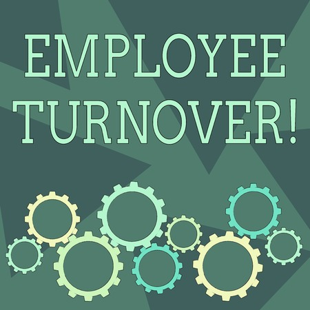 Conceptual hand writing showing Employee Turnover. Concept meaning the percentage of workers who leave an organization Cog Wheel Gear Engaging, Interlocking and Tesselating