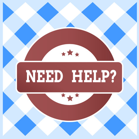 Text sign showing Need Help question. Business photo text to give or provide what is necessary to accomplish a task