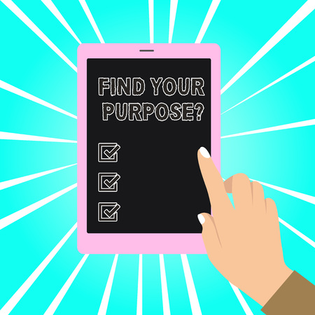 Writing note showing Find Your Purpose question. Business concept for reason for something is done or for which exists