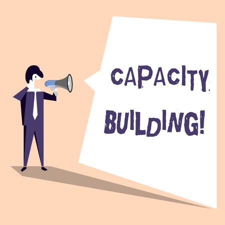 Handwriting text Capacity Building. Conceptual photo Strengthen the abilities of individuals Workforce planning Businessman Shouting on Megaphone and Blank White Uneven Shape Speech Bubble Banque d'images