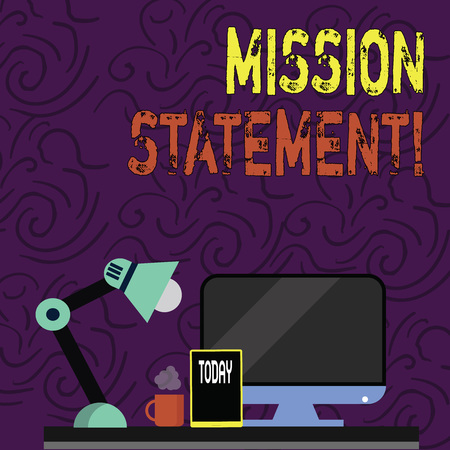 Text sign showing Mission Statement. Business photo showcasing formal summary of the aims and values of a company Arrangement of Workspace for Nightshift Worker with Computer,Tablet and Lamp