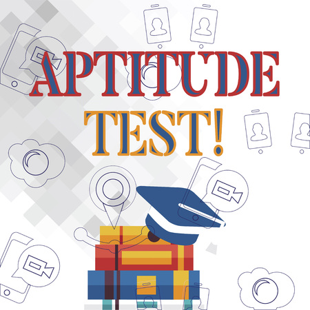 Text sign showing Aptitude Test. Business photo showcasing designed to determine a demonstrating s is ability in a particular skill Graduation Cap with Tassel Resting on Top of Stack of Colorful Thick Books