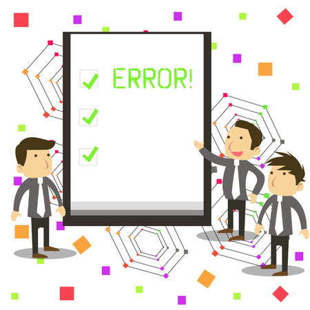 Handwriting text Error. Conceptual photo state or condition of being wrong in conduct judgement or program