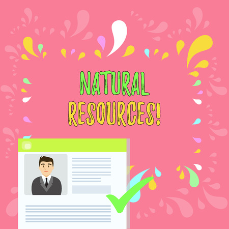 Word writing text Natural Resources. Business photo showcasing materials that occur in nature and used for economic gain