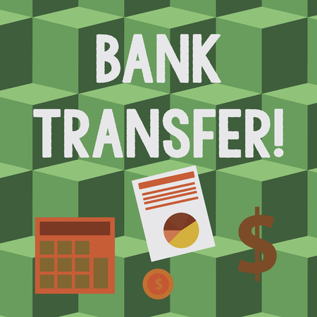 Handwriting text Bank Transfer. Conceptual photo when the money is sent from one bank account to another Computing Dollar Investment in Gold and Presenting Data thru Pie Chart Graph