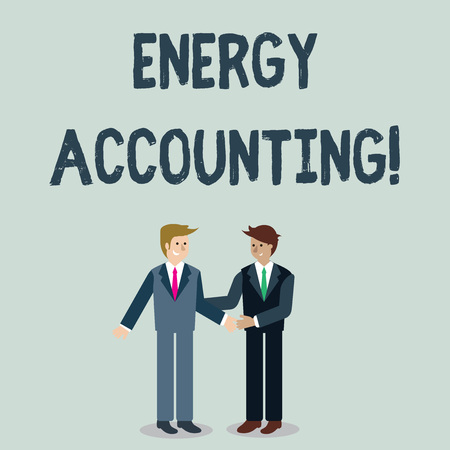 Writing note showing Energy Accounting. Business concept for measure and report the energy consumption of activities Businessmen Smiling and Greeting each other by Handshaking