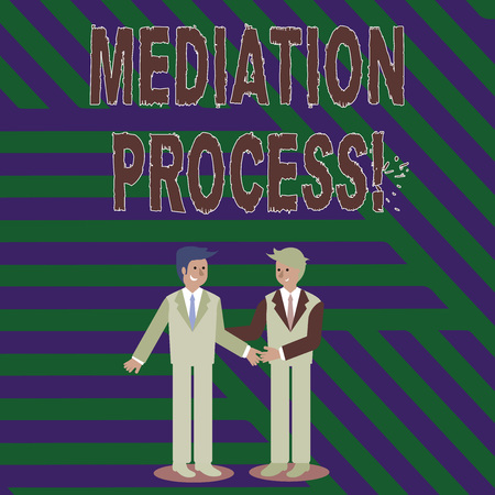 Handwriting text writing Mediation Process. Conceptual photo informal and flexible dispute resolution process Two Businessmen Standing, Smiling and Greeting each other by Handshaking