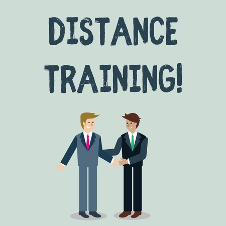 Writing note showing Distance Training. Business concept for learning remotely without being present at school Businessmen Smiling and Greeting each other by Handshaking