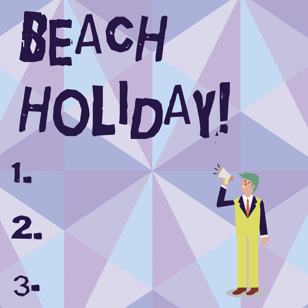 Conceptual hand writing showing Beach Holiday. Concept meaning Vacations in which one basically just sunbathes in the beach Businessman Looking Up, Holding and Talking on Megaphone