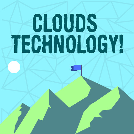 Writing note showing Clouds Technology. Business concept for resources aretrieved from the internet through webbased Mountains with Shadow Indicating Time of Day and Flag Banner Imagens - 122307083