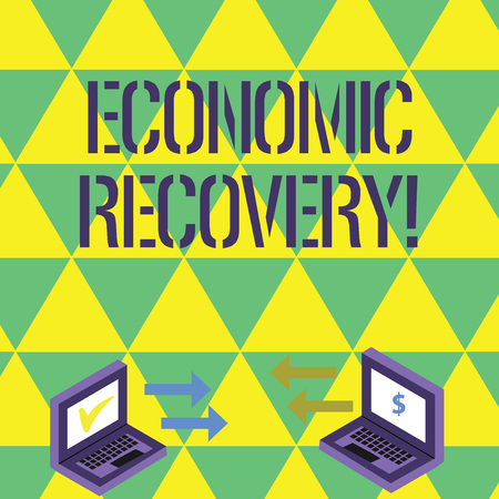 Handwriting text writing Economic Recovery. Conceptual photo rise of business activity signaling the end of a recession Exchange Arrow Icons Between Two Laptop with Currency Sign and Check Icons Banque d'images