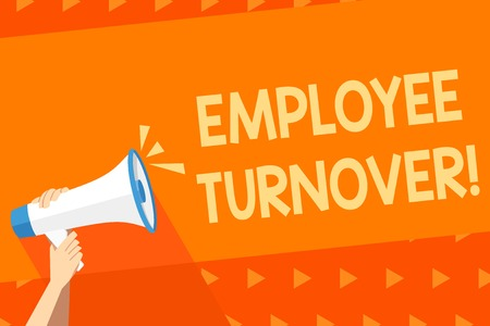 Writing note showing Employee Turnover. Business concept for the percentage of workers who leave an organization Human Hand Holding Megaphone with Sound Icon and Text Space