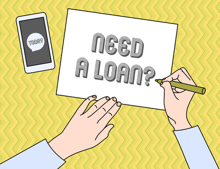 Writing note showing Need A Loan question. Business concept for amount of money that is borrowed often from bank