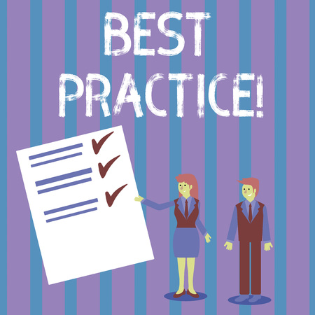 Conceptual hand writing showing Best Practice. Concept meaning commercial or professional procedures that are accepted Man and Woman Presenting Report of Check and Lines on Paper