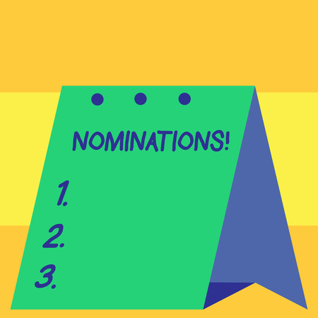 Word writing text Nominations. Business photo showcasing action of nominating or state being nominated for prize