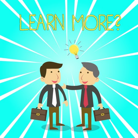 Text sign showing Learn More question. Business photo showcasing gain knowledge or skill studying practicing