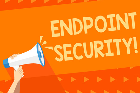 Writing note showing Endpoint Security. Business concept for the methodology of protecting the corporate network Human Hand Holding Megaphone with Sound Icon and Text Space