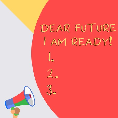 Word writing text Dear Future I Am Ready. Business photo showcasing suitable state for action or situation being fully prepared Reklamní fotografie