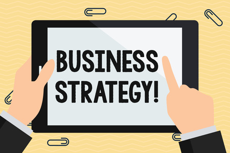 Conceptual hand writing showing Business Strategy. Concept meaning working plan of a business for achieving its vision Hand Holding Pointing Touching Color Tablet White Screen Foto de archivo