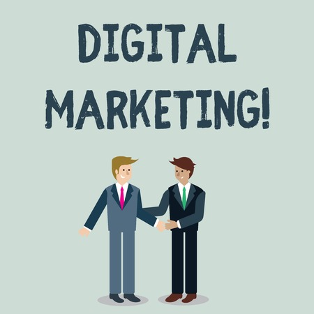Writing note showing Digital Marketing. Business concept for marketing of products using digital technologies Businessmen Smiling and Greeting each other by Handshaking