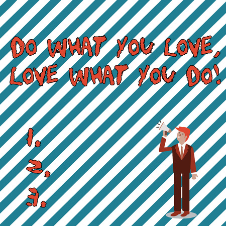 Writing note showing Do What You Love Love What You Do. Business concept for you able doing stuff you enjoy it to work in better places then Businessman Looking Up, Holding and Talking on Megaphone Banco de Imagens