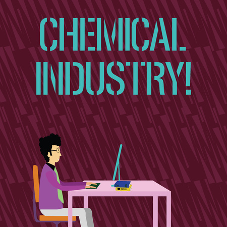 Text sign showing Chemical Industry. Business photo text comprises the companies that produce industrial chemicals Businessman Sitting Straight on Chair Working on Computer and Books on Table