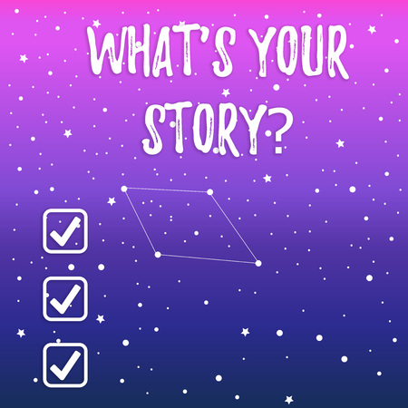 Handwriting text What S Your Story question. Conceptual photo being asked by someone about my own journey from beginning till now Constellation with Seamless White Stars and Dots Scattered and One Pattern