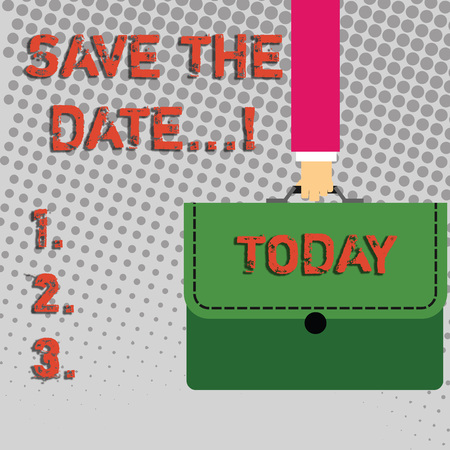 Handwriting text Save The Date. Conceptual photo Organizing events well make day special event organizers Businessman Hand Carrying Colorful Briefcase Portfolio with Stitch Applique