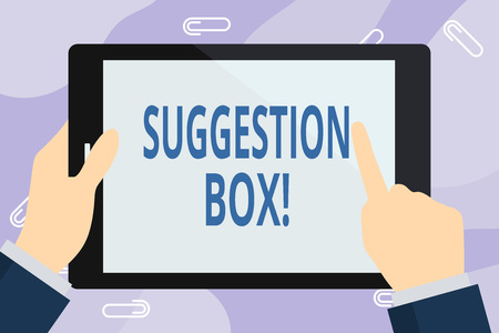 Handwriting text writing Suggestion Box. Conceptual photo container which showing can leave comments about something Businessman Hand Holding, Pointing and Touching Colorful Tablet Blank Screen
