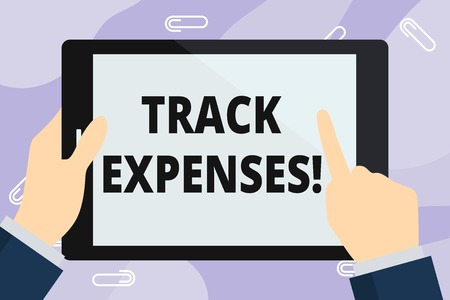 Handwriting text writing Track Expenses. Conceptual photo keep a close eye on how things are tracking to budget Hand Holding Pointing Touching Blank Rectangular Color Tablet White Screen