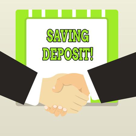 Handwriting text Saving Deposit. Conceptual photo drawing regular interest and payable on 30 days notice