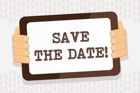 Handwriting text writing Save The Date. Conceptual photo Organizing events well make day special event organizers Color Tablet Smartphone with Blank Screen Handheld from the Back of Gadget