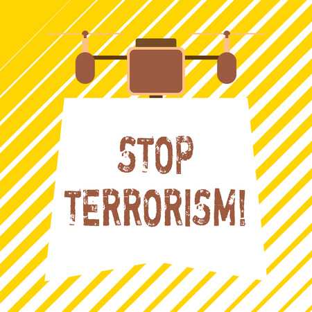 Handwriting text writing Stop Terrorism. Conceptual photo Resolving the outstanding issues related to violence