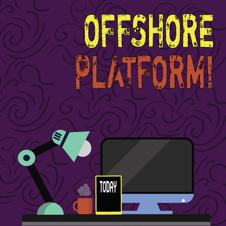 Text sign showing Offshore Platform. Business photo showcasing structure with facilities for well drilling to explore Arrangement of Workspace for Nightshift Worker with Computer,Tablet and Lamp