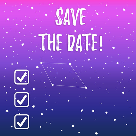 Handwriting text Save The Date. Conceptual photo Organizing events well make day special event organizers Constellation with Seamless White Stars and Dots Scattered and One Pattern