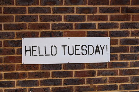 Word writing text Hello Tuesday. Business photo showcasing a greeting or warm welcome to the third day of the week Фото со стока