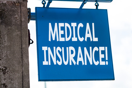 Writing note showing Medical Insurance. Business concept for reimburse the insured for expenses incurred from illness