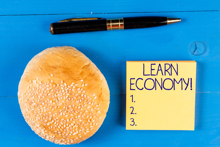 Handwriting text Learn Economy. Conceptual photo gain or acquire knowledge in system of trade and industry