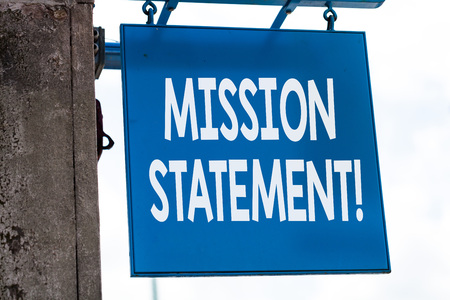 Writing note showing Mission Statement. Business concept for formal summary of the aims and values of a company