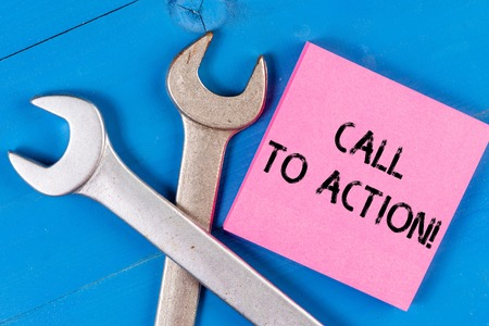 Text sign showing Call To Action. Business photo text exhortation do something in order achieve aim with problem
