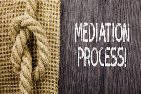 Text sign showing Mediation Process. Business photo showcasing informal and flexible dispute resolution process