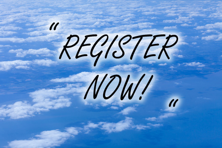 Writing note showing Register Now. Business concept for official list or record showing or things into web or forum