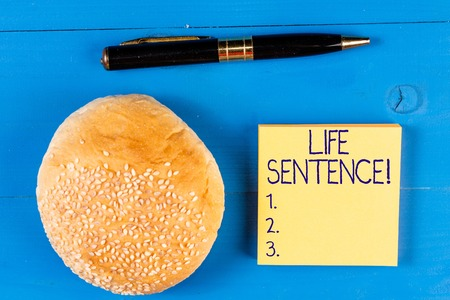 Handwriting text Life Sentence. Conceptual photo the punishment of being put in prison for a very long time