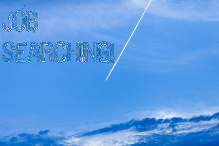 Handwriting text Job Searching. Conceptual photo The act of looking for employment Job seeking or job hunting
