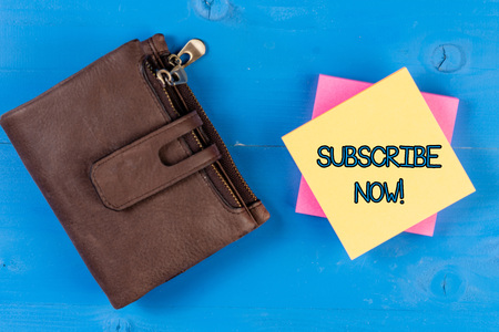 Text sign showing Subscribe Now. Business photo showcasing to pay money to an organization in order to receive a service