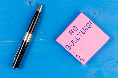 Handwriting text writing No Bullying. Conceptual photo stop aggressive behavior among children power imbalance