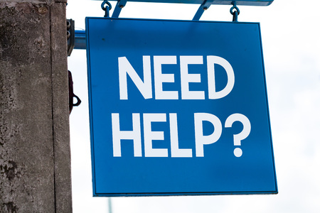 Writing note showing Need Helpquestion. Business concept for to give or provide what is necessary to accomplish a task