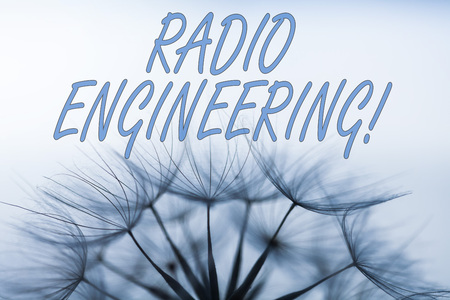 Handwriting text writing Radio Engineering. Conceptual photo Concerned with the operation and repair of radio equipment
